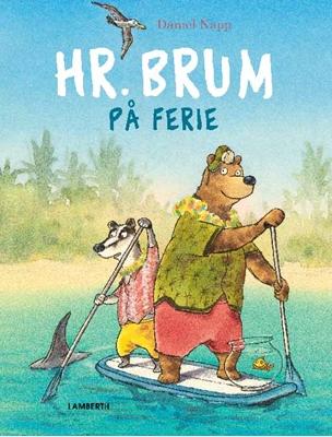 Hr. Brum på ferie Daniel Napp 9788771613353