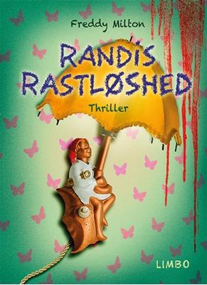 Randis rastløshed Freddy Milton 9788792847034
