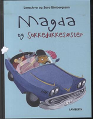 Magda og sokkedukkesøster Lena Arro 9788778689009