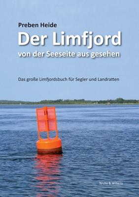 Der Limfjord von der Seeseite aus gesehen Preben Heide 9788792602169