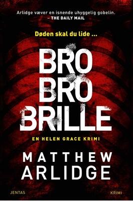 Bro bro brille Matthew Arlidge 9788776779030