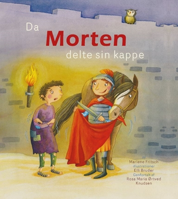 Da Morten delte sin kappe Marlene Fritsch 9788791338458