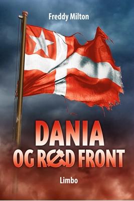 Dania og Rød Front Freddy Milton 9788792847195
