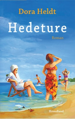Hedeture Dora Heldt 9788770703635