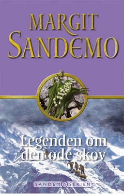 Sandemoserien 25 - Legenden om den øde skov Margit Sandemo 9788776771713