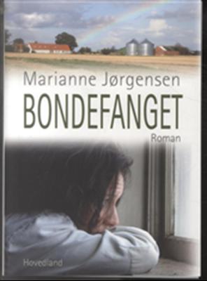 Bondefanget Marianne Jørgensen 9788770701884