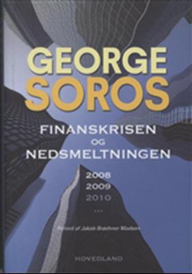 Finanskrisen og nedsmeltningen 2008-2010 George Soros 9788770701563