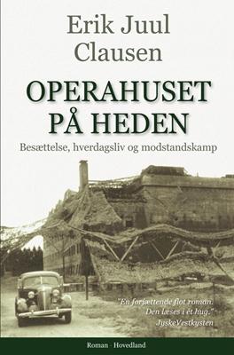 Operahuset på heden Erik Juul Clausen 9788770701976