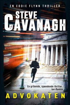 Advokaten Steven Cavanagh 9788776779023