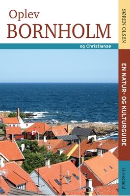 Oplev Bornholm Søren Olesen 9788770704847