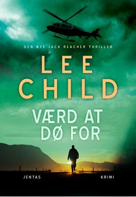 Værd at dø for Lee Child 9788776774851