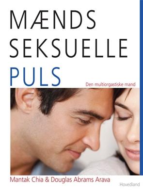 Mænds seksuelle puls Douglas Abrams Arava, Mantak Chia 9788770703536