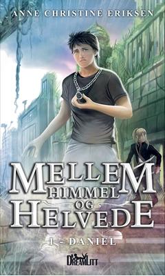 Mellem Himmel og Helvede 1 Anne Christine Eriksen 9788771711905