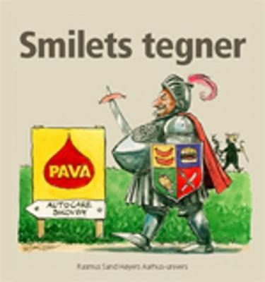 Smilets tegner Jens Kaiser, Rasmus Høyer 9788791324437