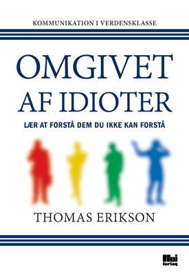 Omgivet af idioter Thomas Erikson 9788793618138