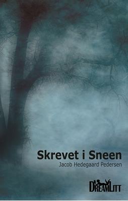 Skrevet i Sneen Jacob Hedegaard Pedersen 9788793010376