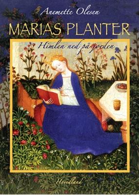 Marias planter Anemette Olesen 9788770704649