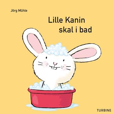 Lille Kanin skal i bad Jörg Mühle 9788740620375