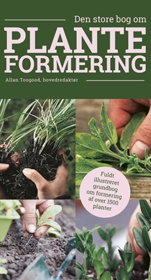 Den store bog om planteformering Allan Toogood 9788740605648