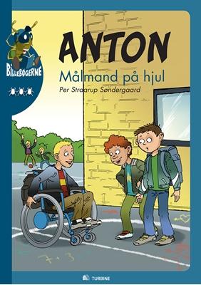 Anton - Målmand på hjul Per Straarup Søndergaard 9788771411164