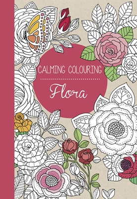 Calming Colouring FLORA Marica Zottino 9788793271616