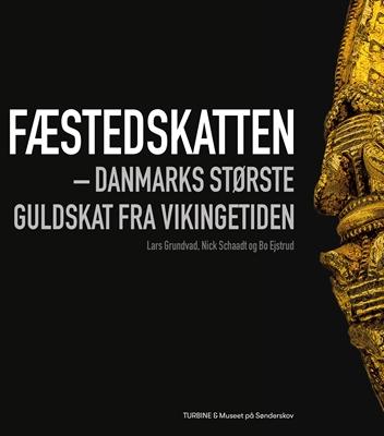 Fæstedskatten Lars Grundvad, Nick Schaadt, Bo Ejstrup, Bo Ejstrud 9788740618433
