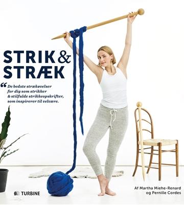 Strik & Stræk Pernille Cordes, Martha Miehe-Renard 9788740616712
