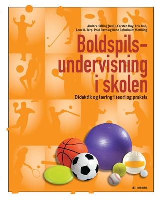 Boldspilsundervisning i skolen Anders Halling (red.) 9788771419108
