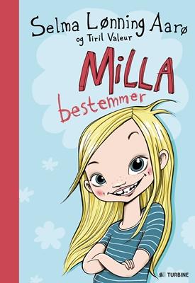 Milla bestemmer Tiril Valeur, Selma Lønning Aarø 9788740611564