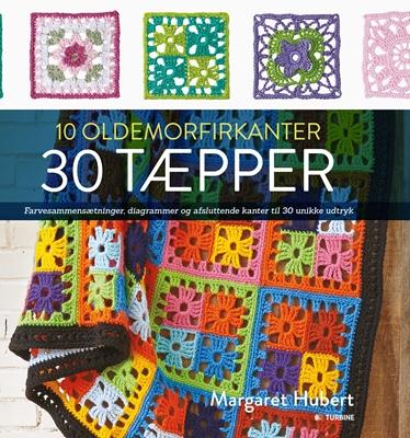 10 oldemorfirkanter 30 tæpper Margaret Hubert 9788740610253