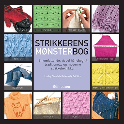 Strikkerens mønsterbog Melody Griffiths, Lesley Stanfield 9788771410501