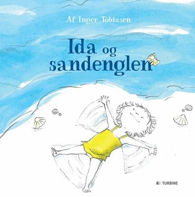 Ida og sandenglen Inger Tobiasen 9788771418309