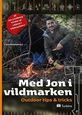 Med Jon i Vildmarken Kasper Tveden, Jon Lindberg 9788740616682