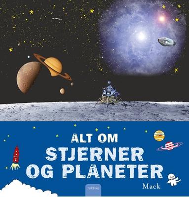Alt om stjerner og planeter Mack 9788740618822
