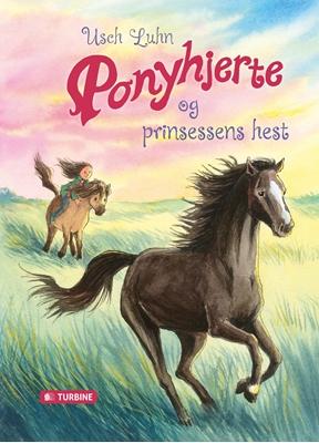 Ponyhjerte og prinsessens hest Usch Luhn 9788740615838