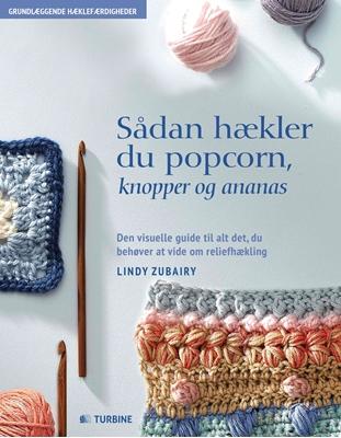 Sådan hækler du popcorn, knopper & ananas Lindy Zubairy 9788740615968