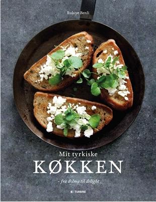 Mit tyrkiske køkken Rukiye Benli 9788740609394