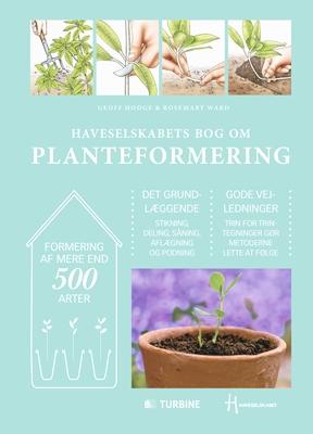 Haveselskabets bog om planteformering Rosemary Ward, Geoff Hodge 9788740605655