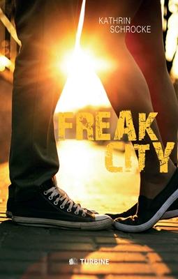 Freak City Kathrin Schrocke 9788740604320