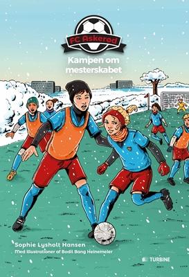 FC Askerød - Kampen om mesterskabet Sophie Lysholt Hansen 9788740617344