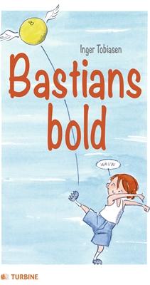 Bastians bold Inger Tobiasen 9788740606409