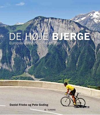 De høje bjerge Daniel Friebe, Pete Goding 9788771418880