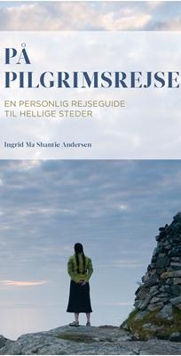 På pilgrimsrejse Ingrid Ma Shantie Andersen 9788740608960