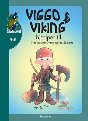 Viggo Viking hjælper til Gitta Helena Greve 9788771412277