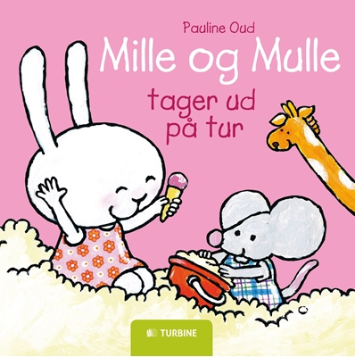 Mille og Mulle tager ud på tur Pauline Oud 9788740616620