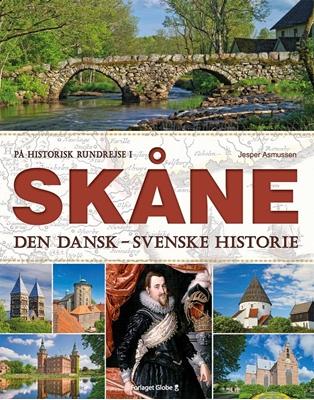 På historisk rundrejse i Skåne Jesper Asmussen 9788779009721