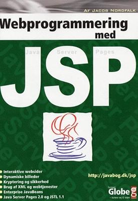 Webprogrammering med JSP Jacob Nordfalk 9788779002401