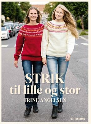 Strik til lille og stor Trine Angelsen 9788740610901
