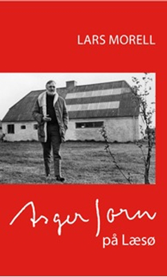 Asger Jorn på Læsø Lars Morell 9788799572007