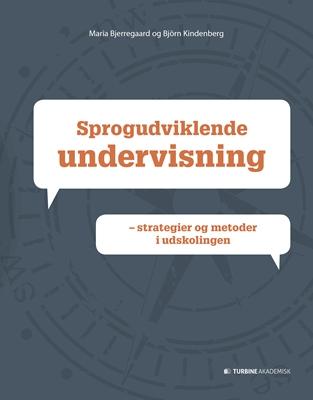 Sprogudviklende undervisning Maria Bjerregaard, Björn Kinderberg 9788740609769